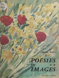 Geneviève Agel - Poésies en images (2).