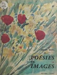 Geneviève Agel - Poésies en images.