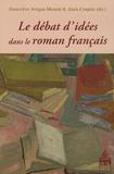 Geneviève Artigas-Menant et Alain Couprie - Le débât d'idées dans le roman français.