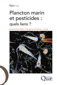 Geneviève Arzul et Françoise Quiniou - Plancton marin et pesticides : quels liens ?.