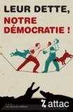 Geneviève Azam et Thomas Coutrot - Leur dette, notre démocratie !.