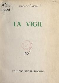Geneviève Bastin - La Vigie.