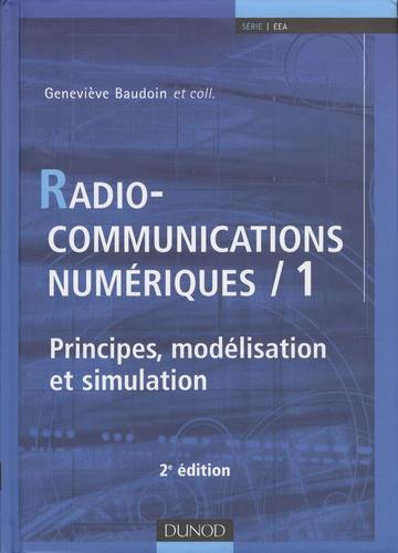 Geneviève Baudoin - Radiocommunications numériques - Tome 1, Principes, modélisation et simulation.