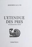 Geneviève Bauloye - L'Étendue des prés.