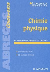 Geneviève Baziard et Philippe Courrière - Chimie physique.
