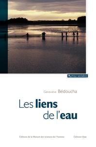 Geneviève Bédoucha - Les liens de l'eau - En Brenne, une société autour de ses étangs.