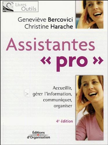 Geneviève Bercovici et Christine Harache - Assistantes Pro - Quatre missions : accueillir, gérer l'information, communiquer, organiser.