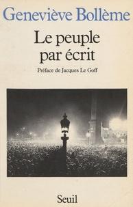 Geneviève Bollème - Le Peuple par écrit.