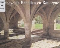 Geneviève Bonnefoi et Jean-Pierre Jouve - L'abbaye de Beaulieu en Rouergue.