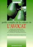 Geneviève Bouche - Guide complet de la culture de l'avocat.