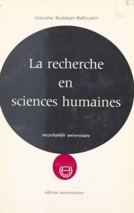 Geneviève Boulanger-Balleyguier - La recherche en sciences humaines.