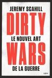 Geneviève Boulanger et Nicolas Calvé - Le nouvel art de la guerre: Dirty Wars.