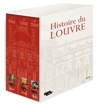 Geneviève Bresc-Bautier et Guillaume Fonkenell - Histoire du Louvre - Coffret en 3 volumes.