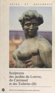 Geneviève Bresc-Bautier et Antoinette Le Normand-Romain - Sculptures des jardins du Louvre, du Carrousel et des Tuileries (2).