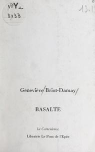 Geneviève Briot-Damay - Basalte.