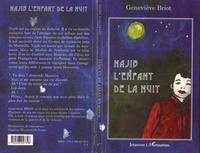 Geneviève Briot - Najib l'enfant de la nuit.