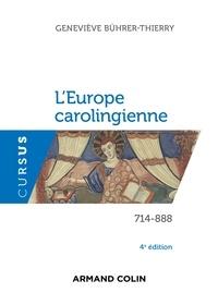 Téléchargements gratuits avec ebook L'Europe carolingienne (714-888) (Litterature Francaise) par Geneviève Bührer-Thierry