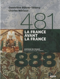 La France avant la France (481-888) - Geneviève Bührer-Thierry pdf epub