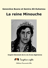 Geneviève Buono et Samira Aït-Ouhamou - La reine Minouche.