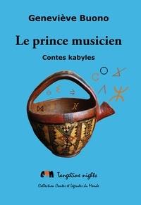 Geneviève Buono - Le prince musicien - Contes kabyles.