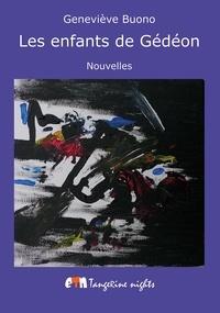 Geneviève Buono - Les Enfants de Gédéon.