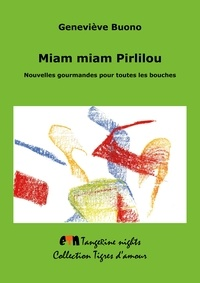 Geneviève Buono - Miam miam Pirlilou.