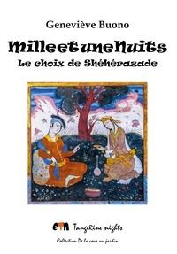 Geneviève Buono - Mille et une Nuits - Le choix de shéhérazade.