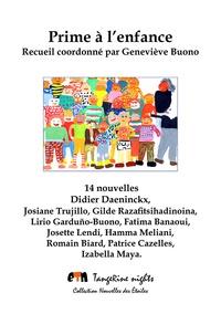 Geneviève Buono - Prime à l'enfance - 14 nouvelles, 11 auteurs.