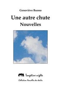 Geneviève Buono - Une autre chute.