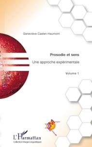 Geneviève Caelen-Haumont - Prosodie et sens - Une approche expérimentale Volume 1.