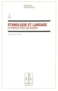 Geneviève Calame-Griaule - Ethnologie et langage - La parole chez les Dogon.