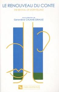 Geneviève Calame-Griaule - Le renouveau du conte.
