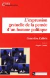 Geneviève Calbris - L'expression gestuelle de la pensée d'un homme politique.