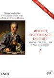 Geneviève Cammagre et Carole Talon-Hugon - Diderot, l'expérience de l'art - Salons de 1759, 1761, 1763 et Essais sur la peinture.