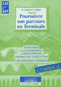 Geneviève Carnel et Claudine Belsot - Poursuivre son parcours en terminale CAP-BEP - Corrigé.