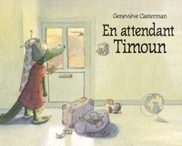 Geneviève Casterman - En attendant Timoun.