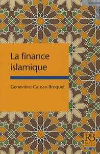 Geneviève Causse-Broquet - La finance islamique.