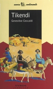 Geneviève Ceccaldi et Maryse Lamigeon - Tikendi.