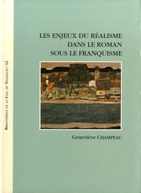 Geneviève Champeau - Les enjeux du réalisme dans le roman sous le franquisme.