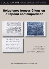 Geneviève Champeau - Relaciones transestéticas en la España contemporanea.