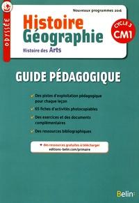 Geneviève Chapier-Legal et Youenn Goasdoué - Histoire Géographie Histoire des Arts CM1 - Guide pédagogique.