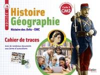 Geneviève Chapier-Legal et Youenn Goasdoué - Histoire Géographie Histoire des Arts EMC CM2 Cycle 3 Odyssée - Cahier de traces.