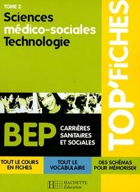 Geneviève Chillio et Chantal Eynaud - Sciences médico-sociales Technologie - Tome 2.