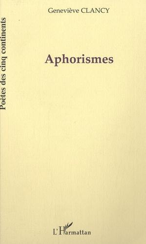 Geneviève Clancy - Aphorismes. 1 CD audio