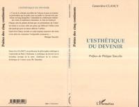 Geneviève Clancy - L'esthetique du devenir.