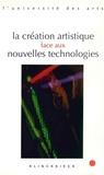 Geneviève Clancy et Philippe Tancelin - La création artistique face aux nouvelles technologies.