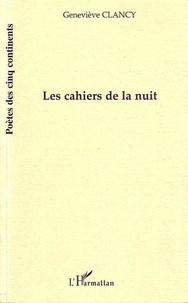 Geneviève Clancy - Les cahiers de la nuit.
