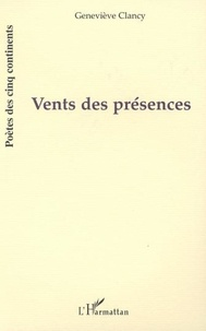 Geneviève Clancy - Vents des presences.