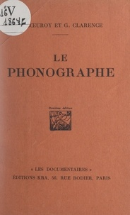 Geneviève Clarence et André Cœuroy - Le phonographe.