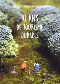 Geneviève Clastres - 10 ans de tourisme durable.